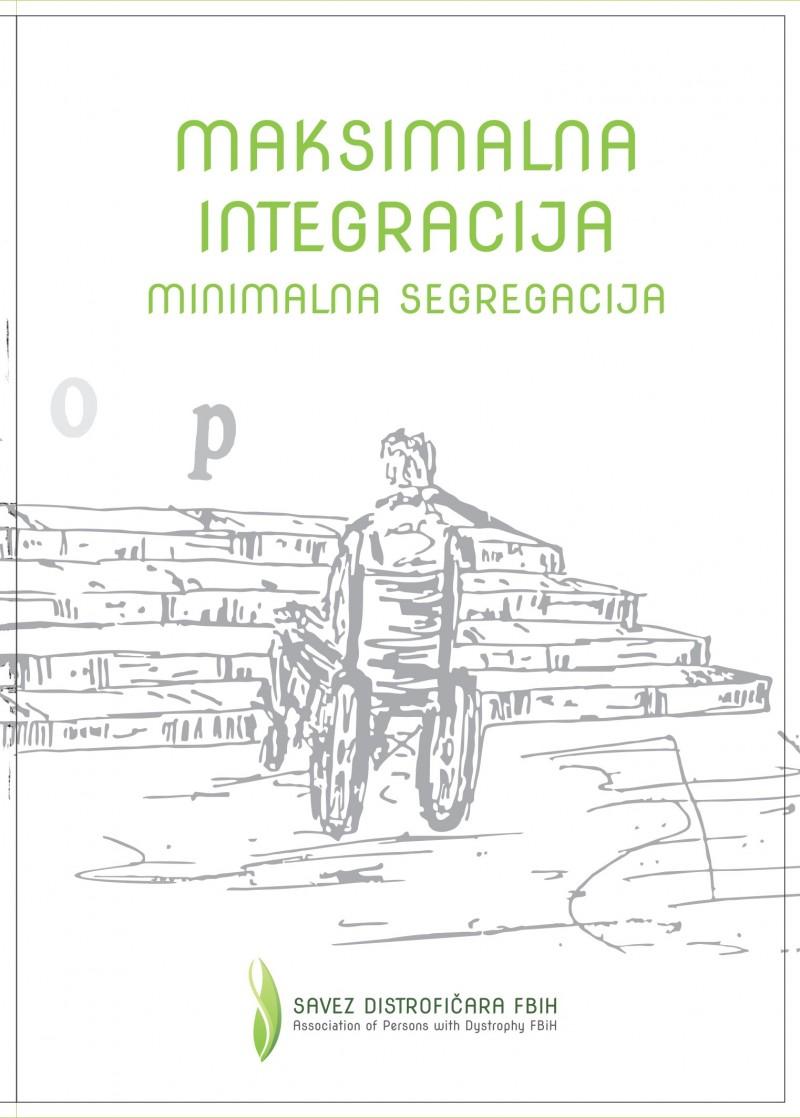 Maksimalna integracija minimalna segregacija
